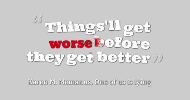quotes-Things-ll-get--worse
